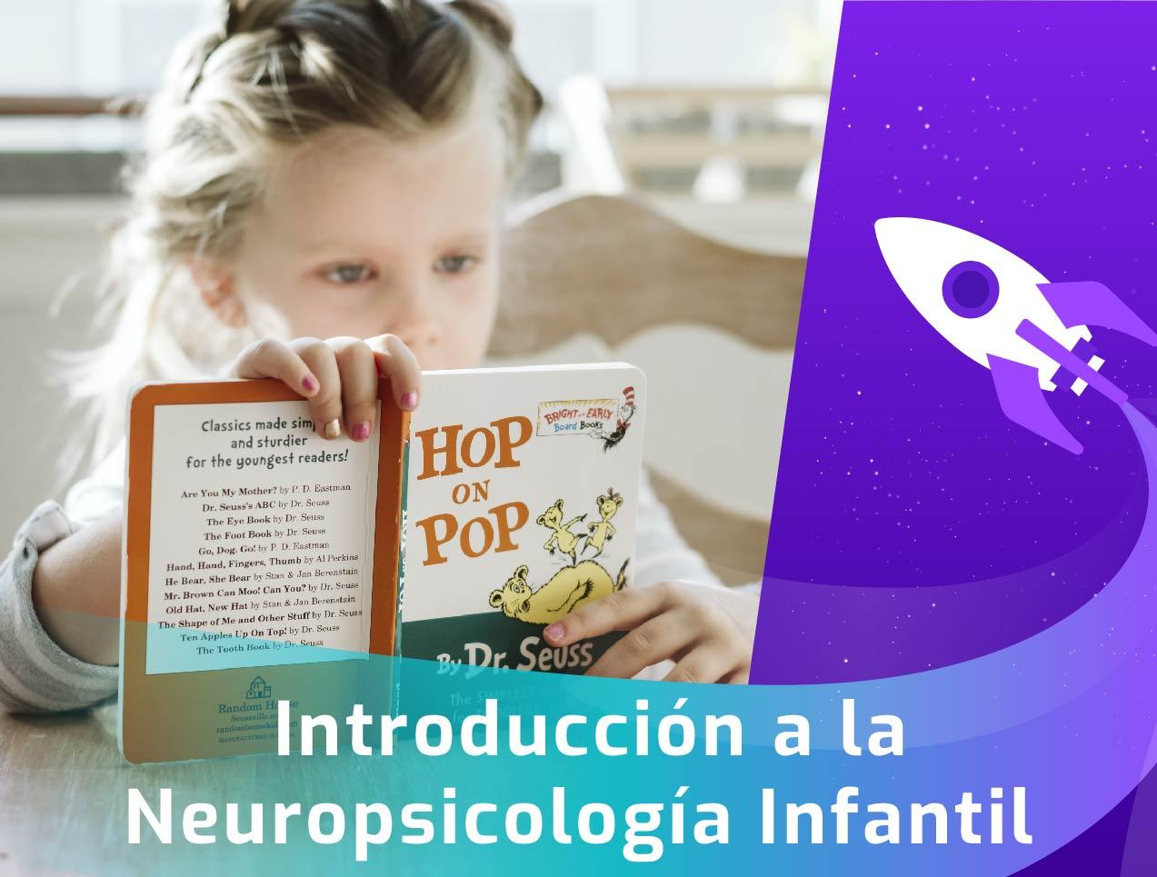 CURSO INTRODUCCION A LA NEUROPSICOLOGIA INFANTIL