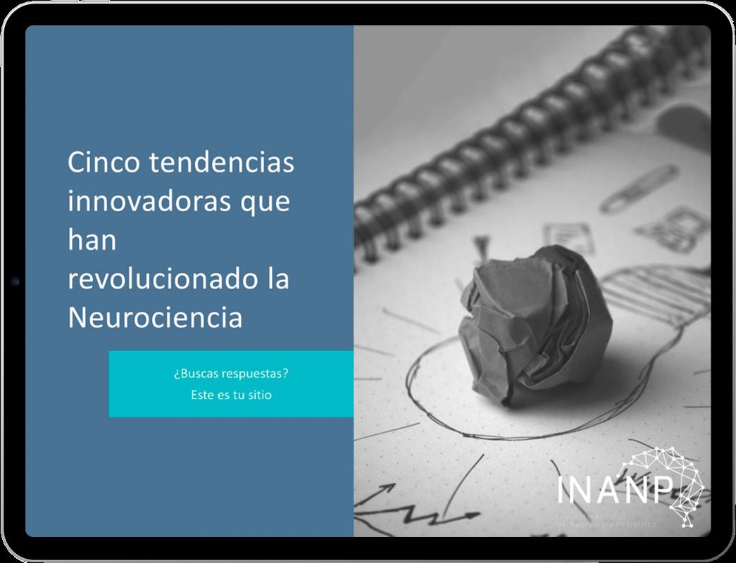 Cinco tendencias innovadoras que han revolucionado la Neurociencia - Academia INANP
