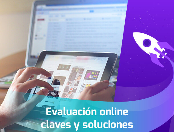 Evalaucion online: claves y soluciones Academia INANP