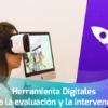 Herramientas digitales para la evaluación y la intervención en Trastornos del Neurodesarrollo - Academia INANP