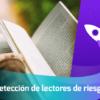 ¿Cómo detectar a posibles lectores de riesgo? Academia INANP